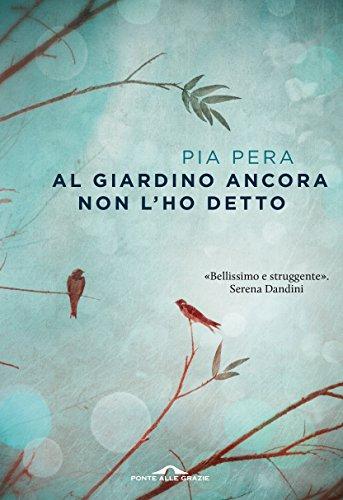 Ultimo romanzo Pia Pera